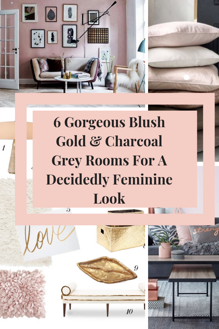 Interior design is like the fashion world (although very few of us change our décor with the seasons as much as we do our clothes) but there are definite TRENDS in interiors too. Trending right now are the colours BLUSH, GOLD and CHARCOAL GREYS. #interiordesigntips #blushgold #interiordesignideas #blushgolddecor