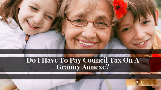 FAQ : Do I Have Pay Council Tax On A Granny Annexe?