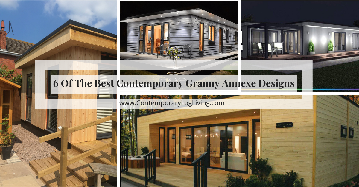 6 Of The Best Contemporary Granny Annexe Designs