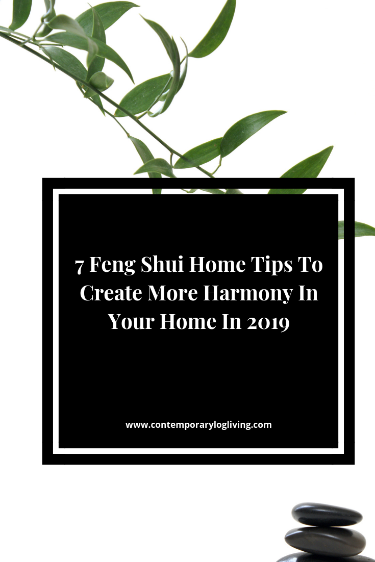 7 Top Feng Shui Home Tips To Create More Harmony In Your Home In 2019 and beyond. Having a cluttered disorganized home can be robbing you of wealth, damaging your health and adding to your stress. Follow these tips for a more harmonious home & life. Use the Marie Kondo KonMari method to make light work of discarding and then start the process of living in a home with renewed good energy. #KonMariMethod #Magicoftidying #MarieKondo #FengShuiHometips #FengShuitips #Decluttering #homeorganization