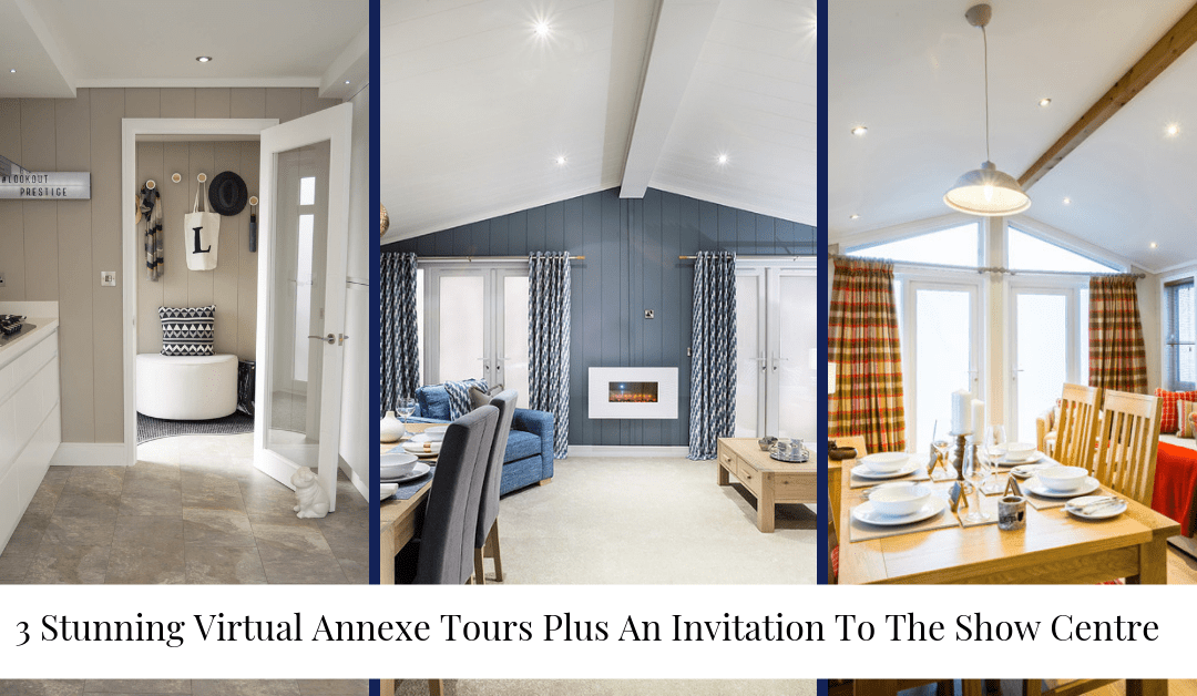 3 Stunning Virtual Annexe Tours Plus An Invitation To The Show Centre