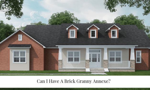 Can I Have A Brick Granny Annexe?
