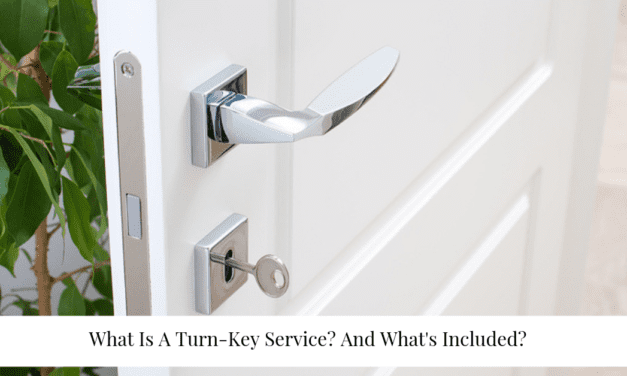What Is A Turn-Key Service? And What's Included?