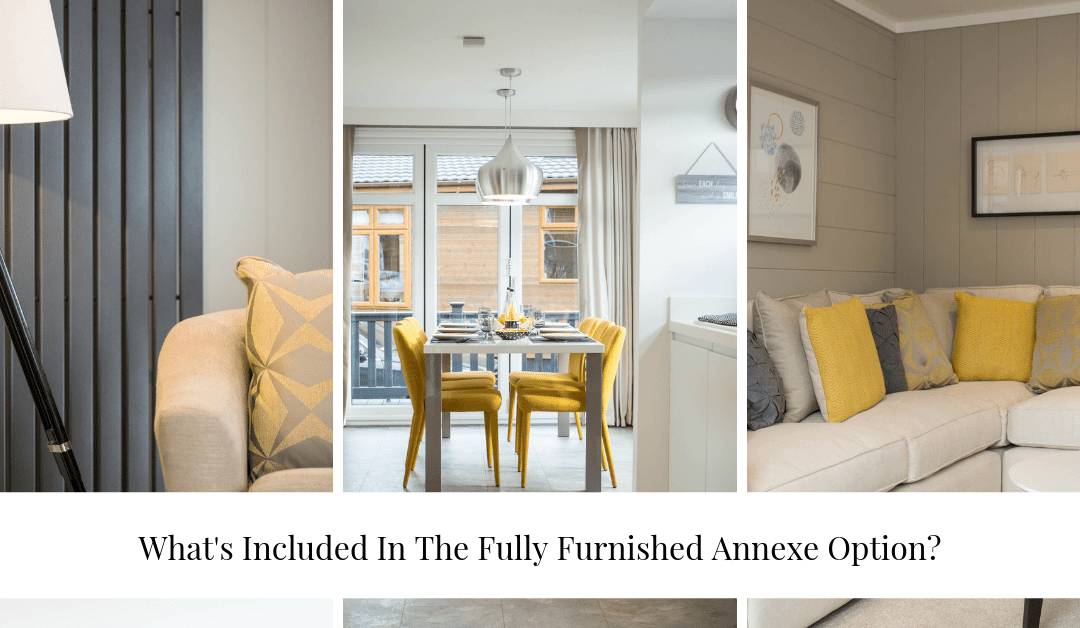 What's Included In The Fully Furnished Annexe Option?