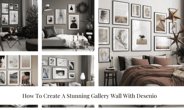 How To Create A Stunning Gallery Wall With Desenio
