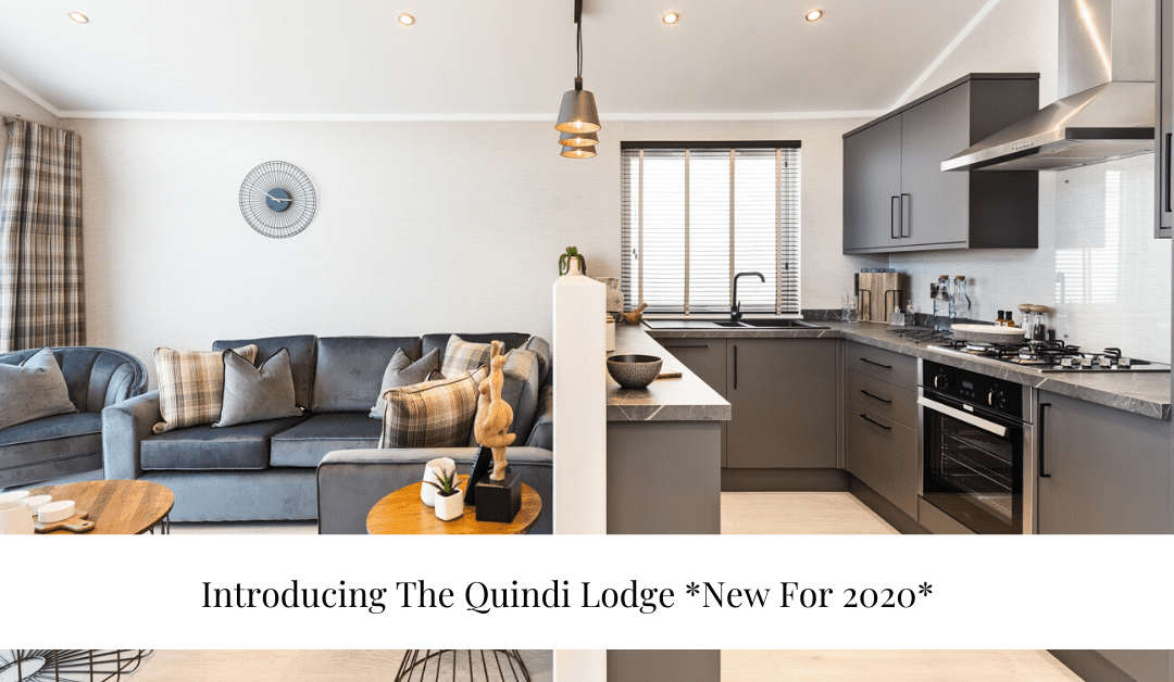 Introducing The Quindi Lodge *NEW* For 2020 From £84,881 Fully Furnished