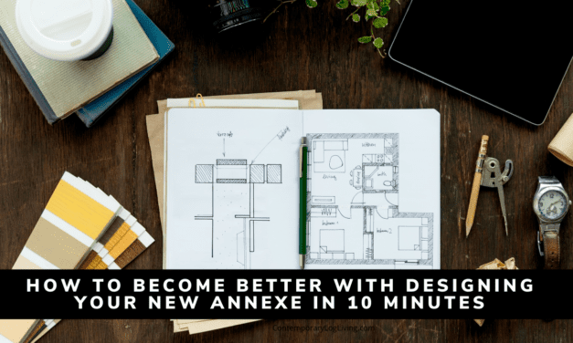How To Become Better With Designing Your New Annexe In 10 Minutes