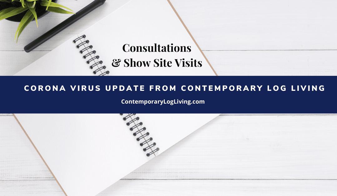 Coronavirus Update From Contemporary Log Living