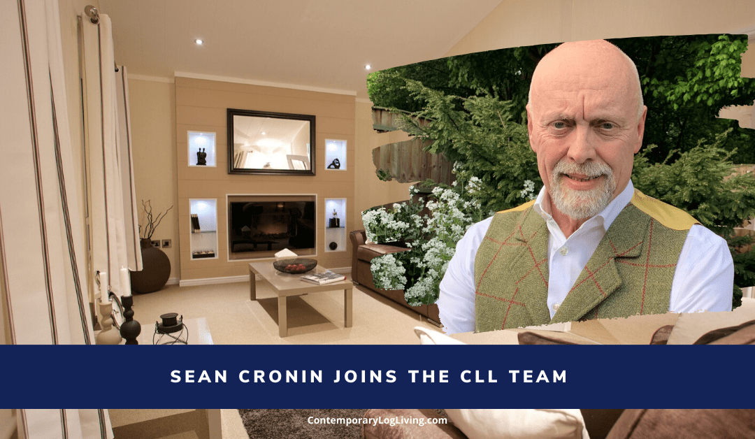 Sean Cronin Joins The Contemporary Log Living Team