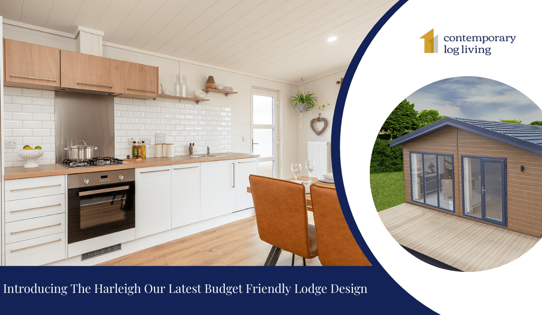 Introducing The Harleigh Our Latest Budget-Friendly Lodge Design